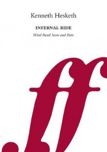 Kenneth Hesketh: Infernal Ride (Samlepakke)