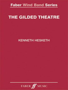 Kenneth Hesketh: The Gilded Theatre (Samlepakke)