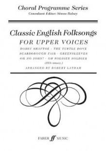 Classic English Folksongs (Heftet)