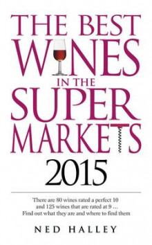 The Best Wines in the Supermarkets 2015 av Ned Halley (Heftet)