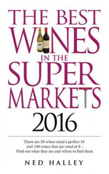 The Best Wines in the Supermarket 2016 av Ned Halley (Heftet)