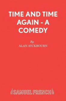 Time and Time Again av Alan Ayckbourn (Heftet)