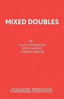 Mixed Doubles av Alan Ayckbourn, George Melly, Fay Weldon og et al (Heftet)