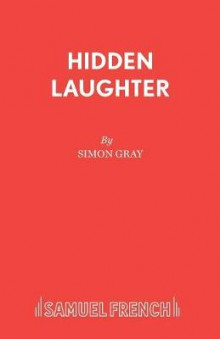 Hidden Laughter av Simon Gray (Heftet)