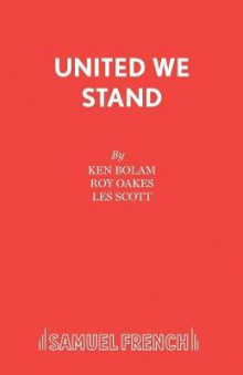 United We Stand av Les Scott, Ken Bolam og Roy Oakes (Heftet)