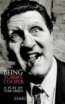 Being Tommy Cooper av Tom Green (Heftet)