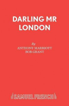 Darling Mr London av Anthony Marriott og Bob Grant (Heftet)