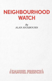Neighbourhood Watch av Alan Ayckbourn (Heftet)