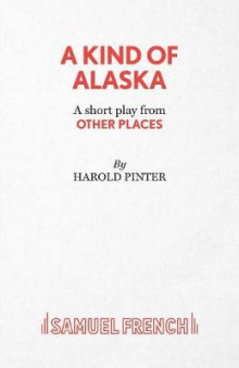 Other Places: Kind of Alaska av Harold Pinter (Heftet)