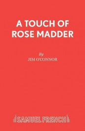 A Touch of Rose Madder av Jim O'Connor (Heftet)