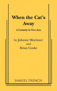 When the Cat's Away av Johnnie Mortimer og Brian Cooke (Heftet)