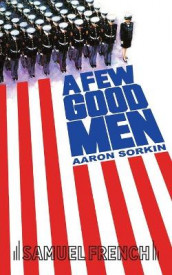 A Few Good Men av Aaron Sorkin (Heftet)