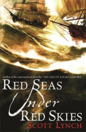 Red seas under red skies av Scott Lynch (Heftet)