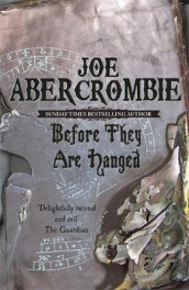Before they are hanged av Joe Abercrombie (Heftet)