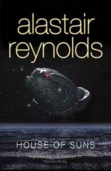House of suns av Alastair Reynolds (Heftet)