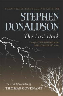The last dark av Stephen Donaldson (Heftet)