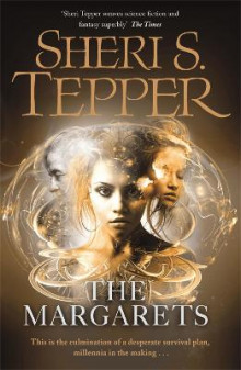 The Margarets av Sheri S. Tepper (Heftet)