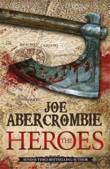 The heroes av Joe Abercrombie (Heftet)