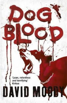 Dog blood av David Moody (Heftet)