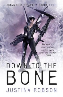 Down to the Bone av Justina Robson (Heftet)
