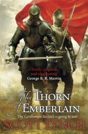 The thorn of emberlain av Scott Lynch (Heftet)