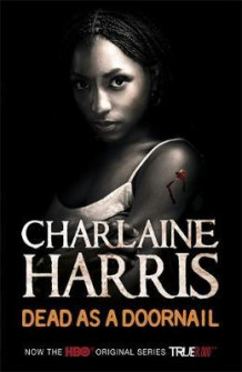 Dead as a doornail av Charlaine Harris (Heftet)