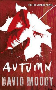 Autumn av David Moody (Heftet)
