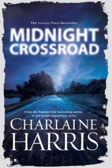 Midnight crossroad av Charlaine Harris (Heftet)