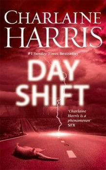 Day shift av Charlaine Harris (Heftet)