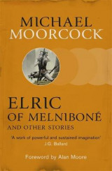 Omslag - Elric of Melnibone and Other Stories
