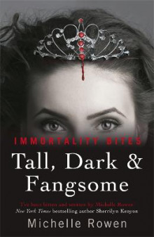 Tall, Dark & Fangsome av Michelle Rowen (Heftet)