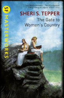 The Gate to Women's Country av Sheri S. Tepper (Heftet)