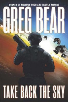 Take Back the Sky av Greg Bear (Heftet)
