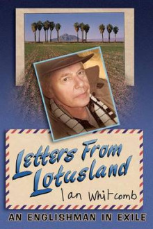 Letters from Lotusland av Ian Whitcomb (Heftet)