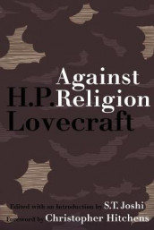 Against Religion av H P Lovecraft (Heftet)