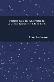 Purple Silk in Andromeda av Alan Anderson (Heftet)