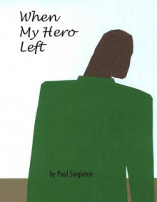 When My Hero Left av Paul Singleton (Heftet)