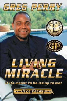 Living Miracle av Greg Perry (Heftet)