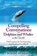 Omslag - Compelling Conversations with Dolphins and Whales in the Wild