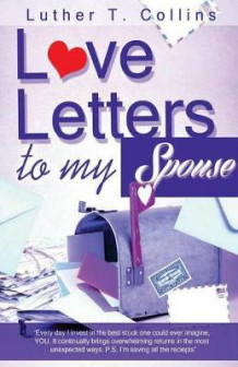 Love Letters To My Spouse av Luther T Collins (Heftet)
