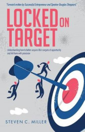 Locked On Target av Steven Miller (Heftet)