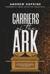 Carriers of the Ark av Andrew Hopkins (Heftet)