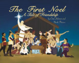 Omslag - The First Noel A Tale of Friendship