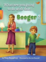 Omslag - What are you going to do with that Booger?
