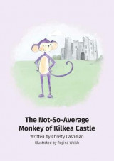 Omslag - The Not-So-Average Monkey Of Kilkea Castle