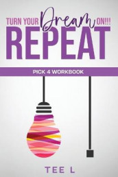 Turn Your Dream On Repeat - Pick 4 Lottery Workbook av Manifest With Me Tee L (Innbundet)