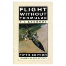 Flight without Formulae av A.C. Kermode og Bill Gunston (Heftet)