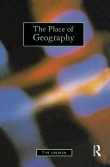 The Place of Geography av Tim Unwin (Heftet)