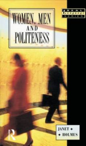 Women, Men and Politeness av Janet Holmes (Heftet)