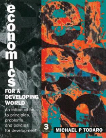 Economics for a Developing World av Michael P. Todaro (Heftet)